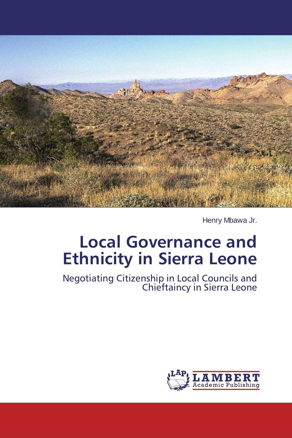 Local Governance and Ethnicity in Sierra Leone thomas winterbottom an accont of the native africans in the sierra leone vol 2