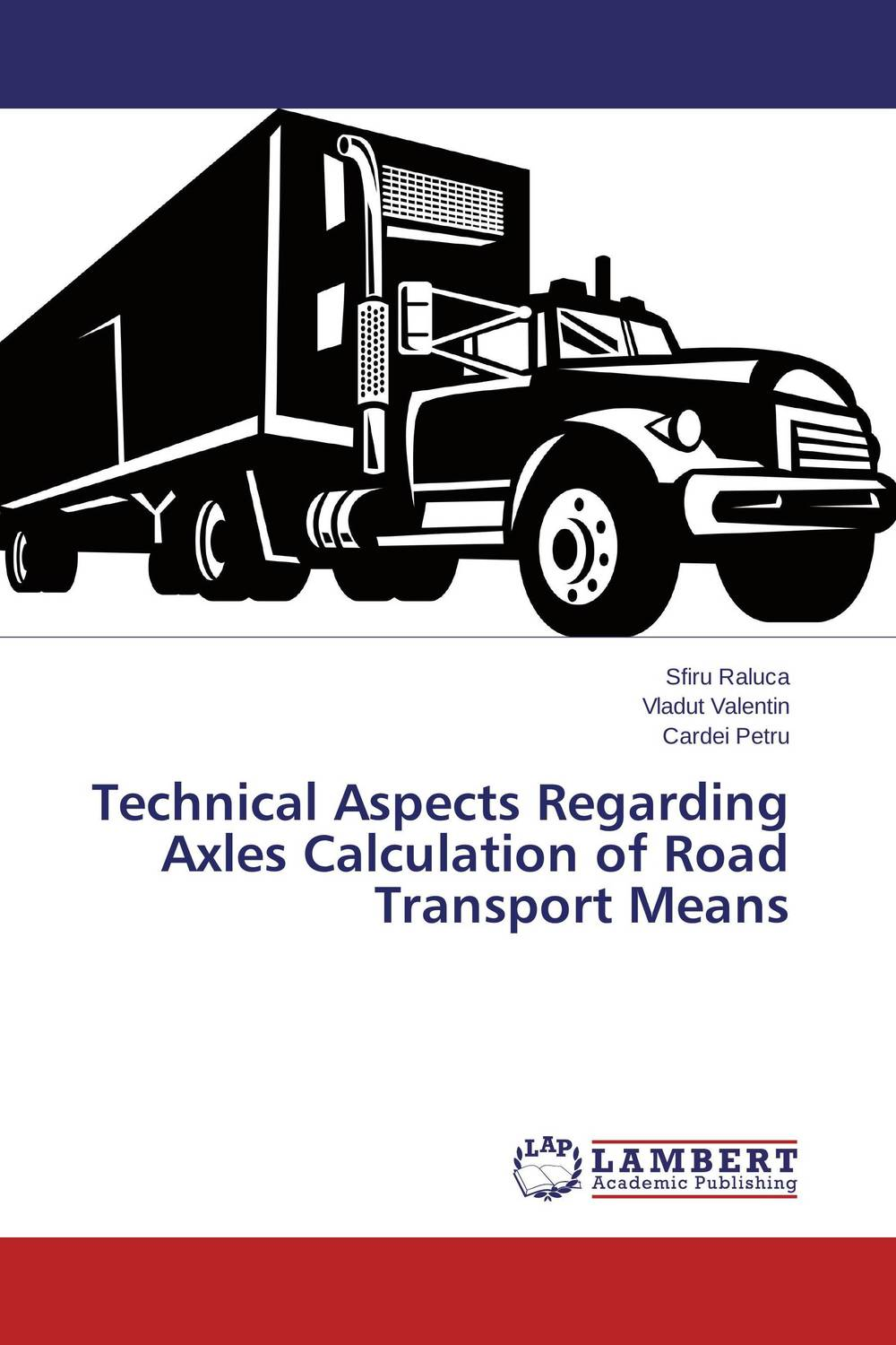 Technical Aspects Regarding Axles Calculation of Road Transport Means handbook of the exhibition of napier relics and of books instruments and devices for facilitating calculation
