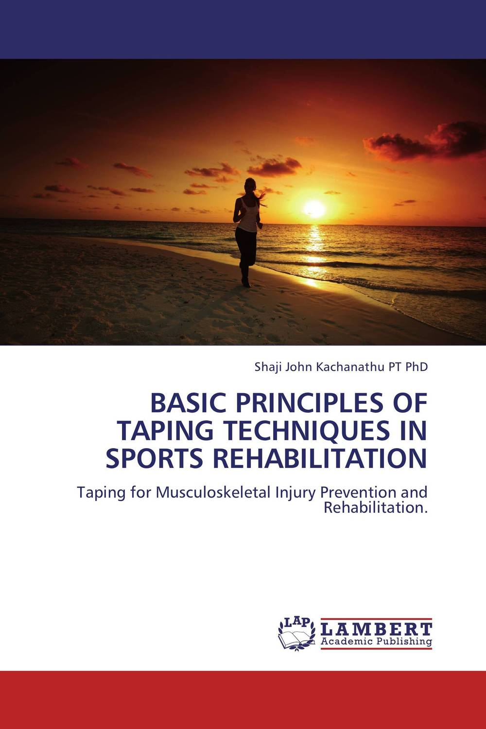 Basic Principles of Taping Techniques in Sports Rehabilitation