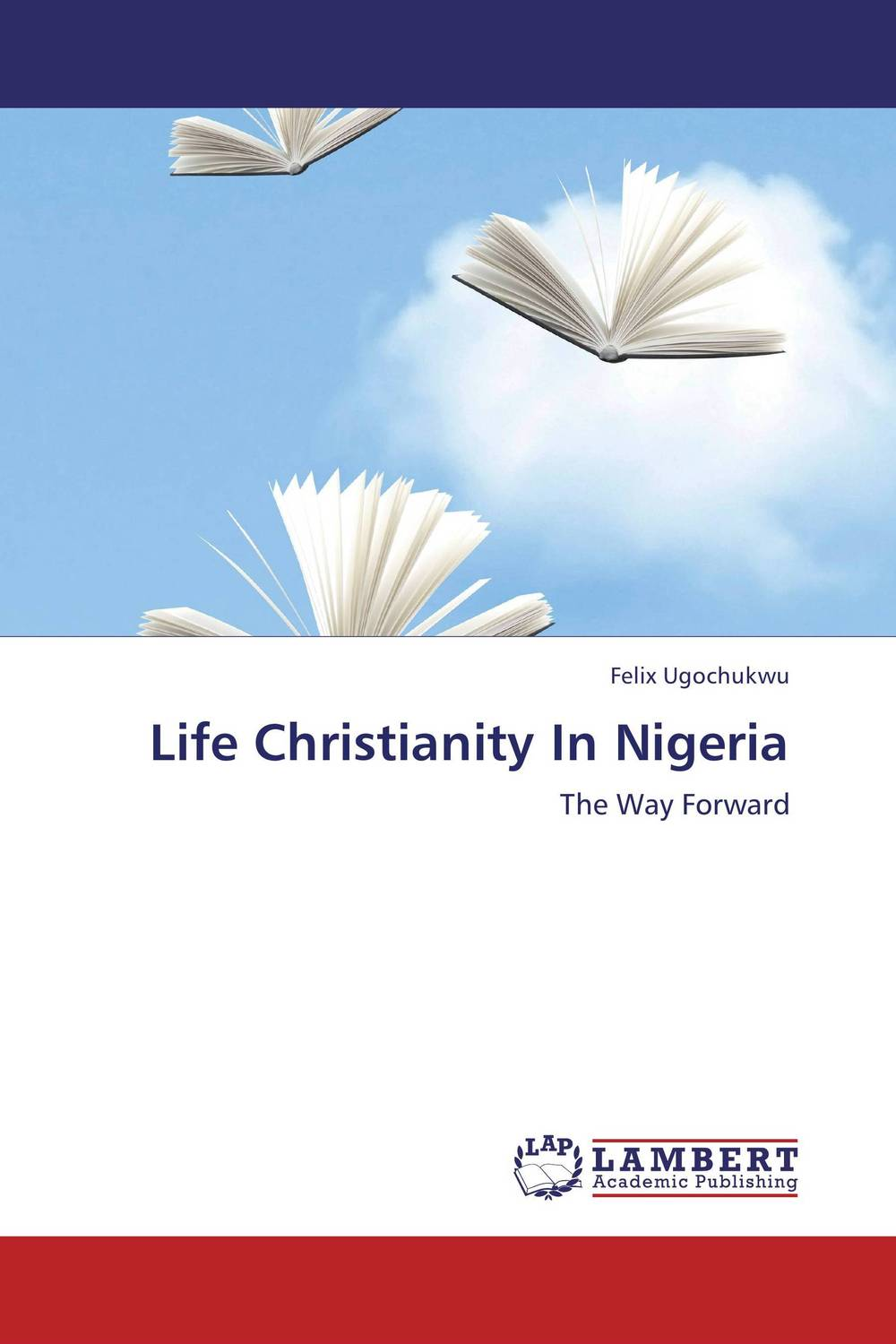 Life Christianity In Nigeria only a promise