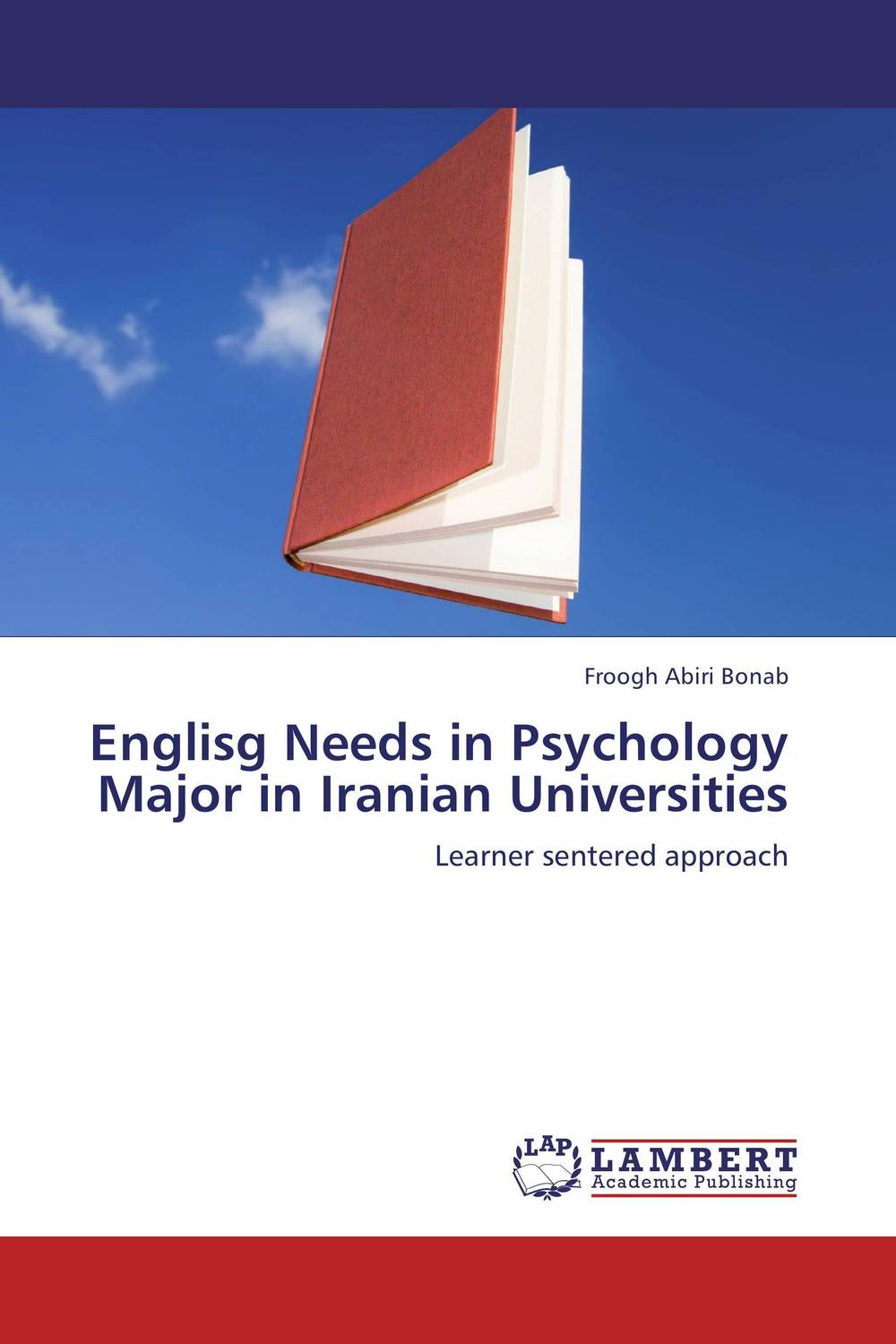 Englisg Needs in Psychology Major in Iranian Universities abnormal psychology 4e