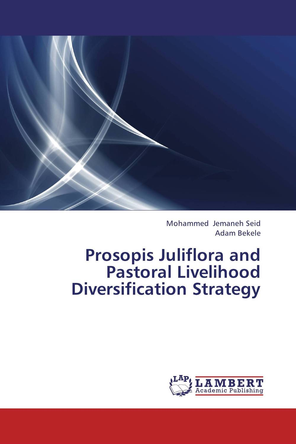 Prosopis Juliflora and Pastoral Livelihood Diversification Strategy impact of livelihood diversification on food security