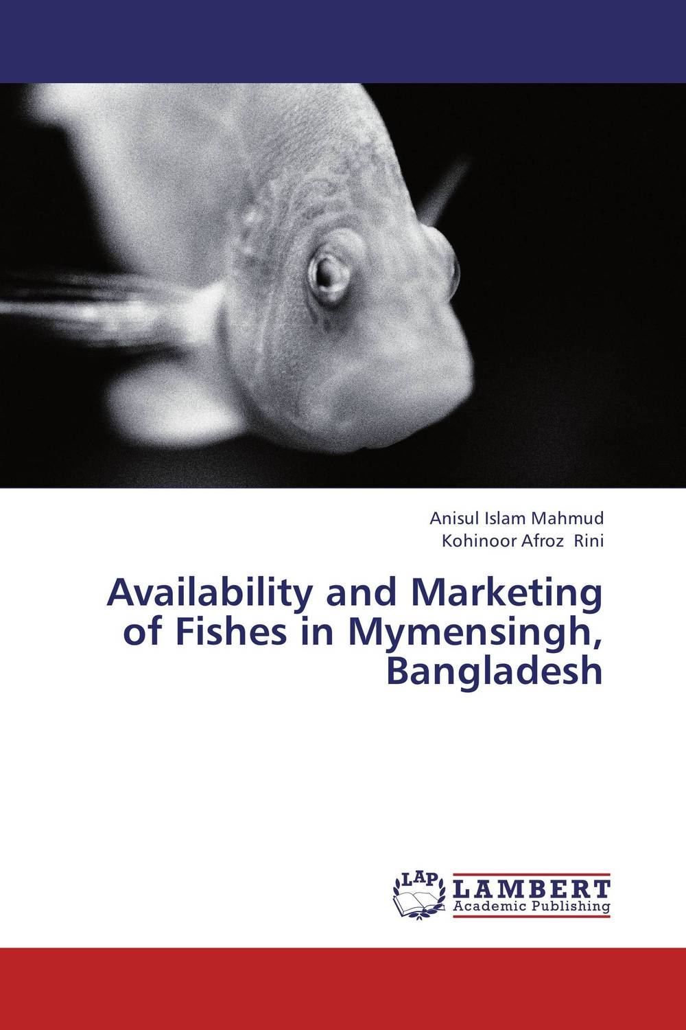 Availability and Marketing of Fishes in Mymensingh, Bangladesh prospects of citrus producers and marketing in pakistani california