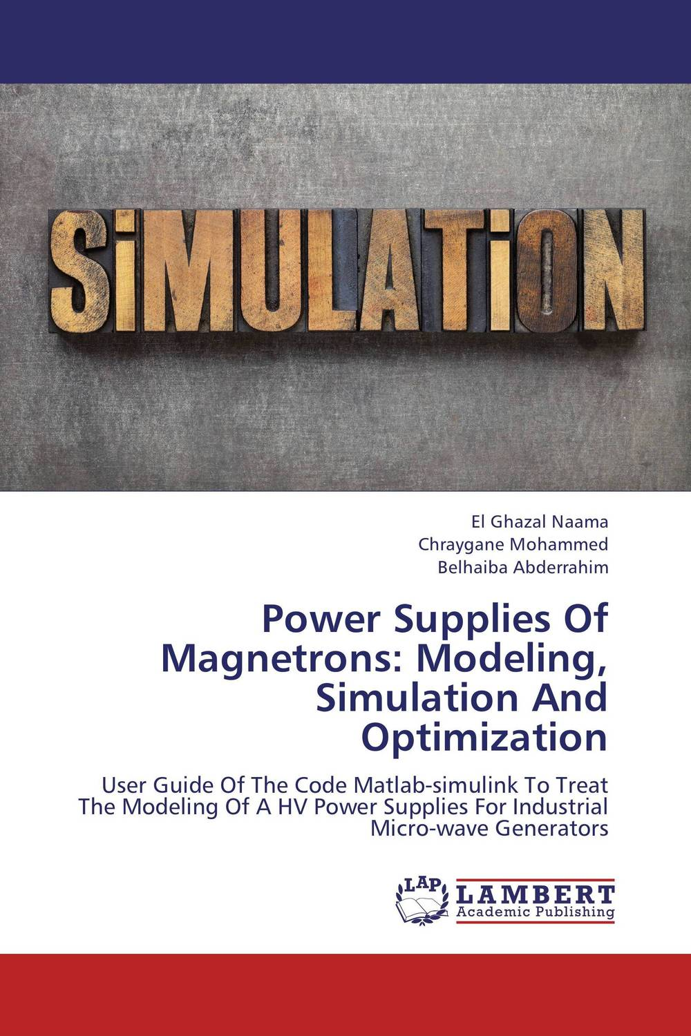 Power Supplies Of Magnetrons: Modeling, Simulation And Optimization