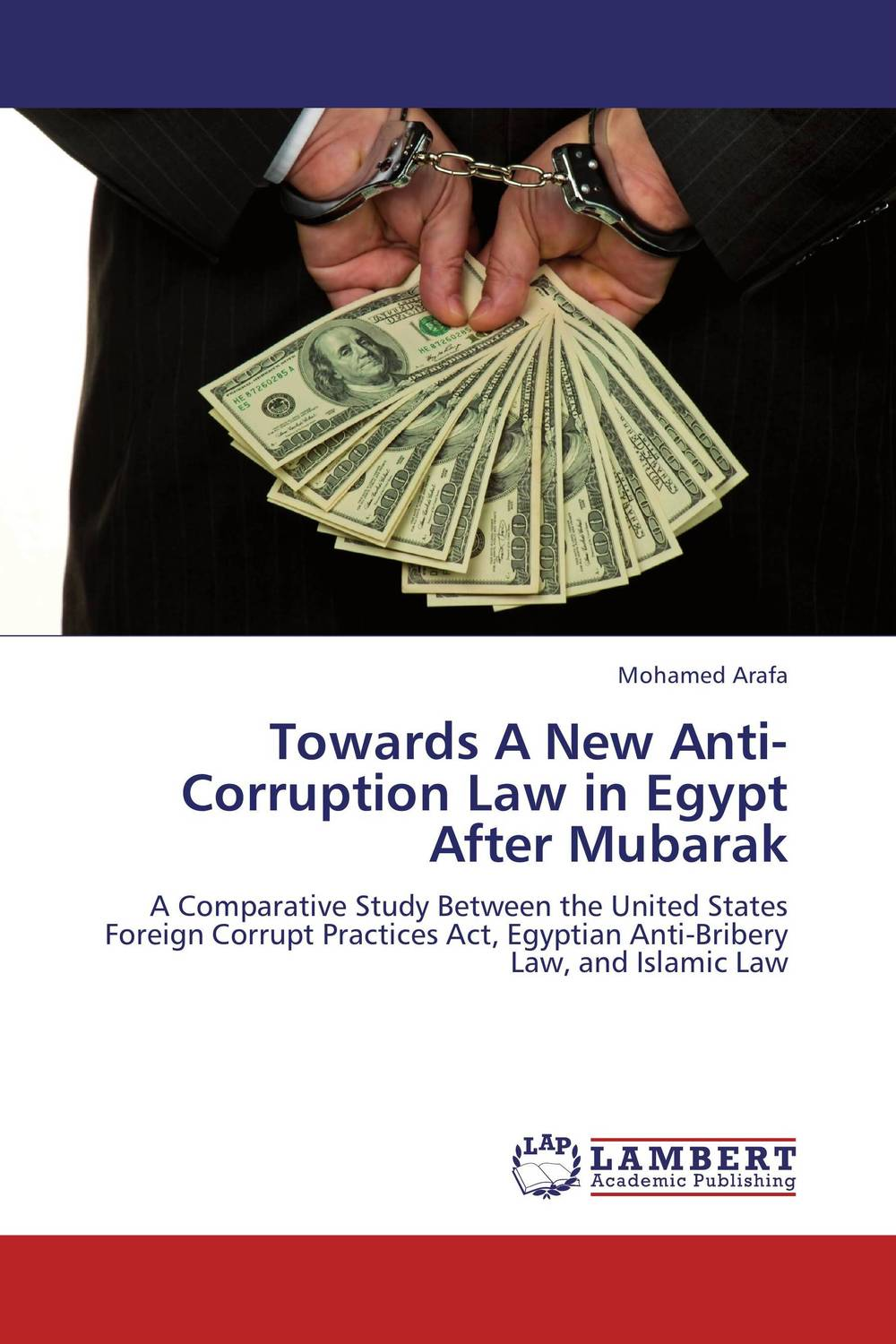Towards A New Anti-Corruption Law in Egypt After Mubarak administrative corruption in bangladesh a behavioural study