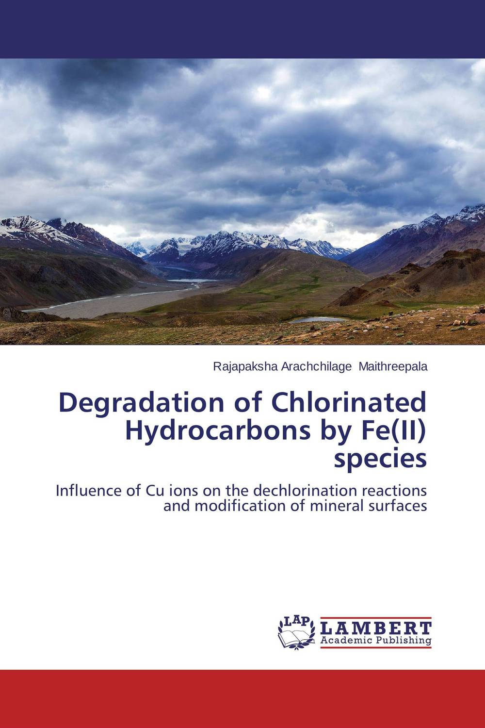 Degradation of Chlorinated Hydrocarbons by Fe(II) species benzo a pyrene bap degradation by bacillus subtilis bmt4i mtcc 9447