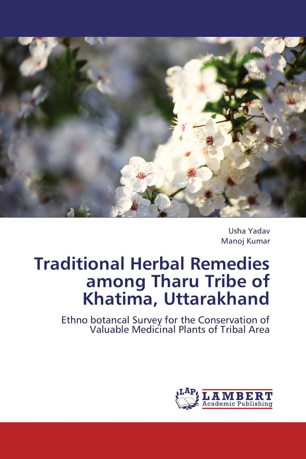 Traditional Herbal Remedies among Tharu Tribe of Khatima, Uttarakhand naturalcure cure prostatitis caps ules cure prostate diseases relieve prostate pain and help solve urination problems
