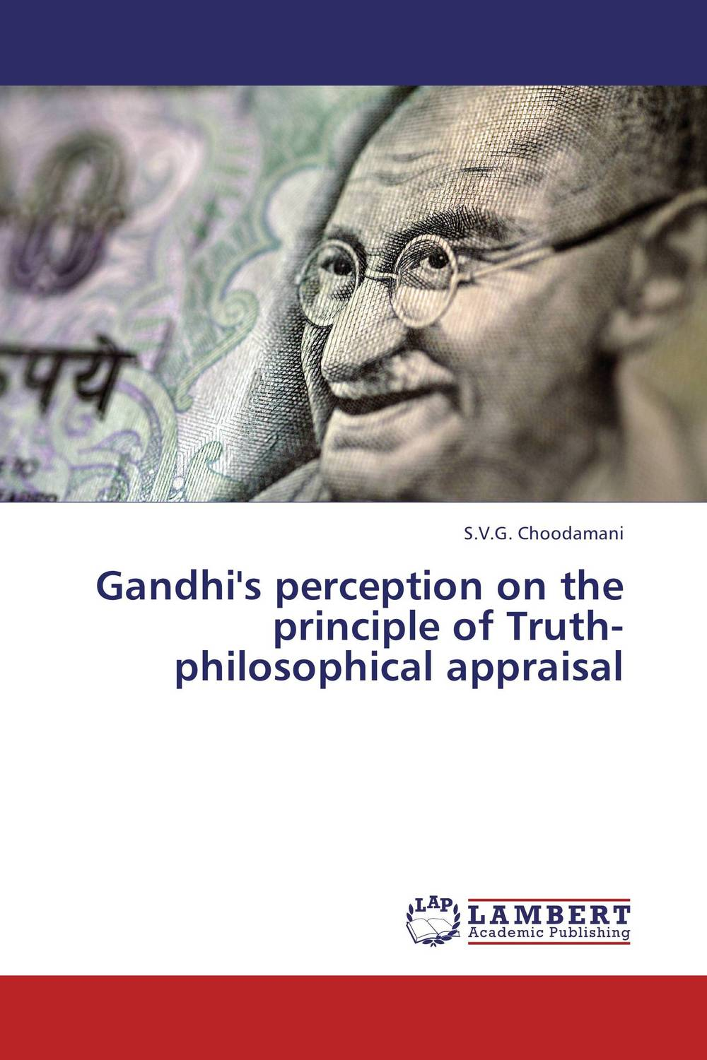 Gandhi's perception on the principle of Truth-philosophical appraisal the truth about prof smith