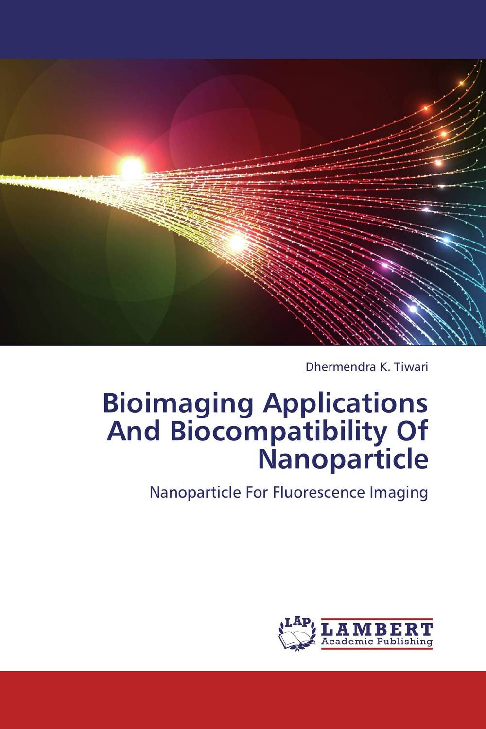 Bioimaging Applications And Biocompatibility Of Nanoparticle