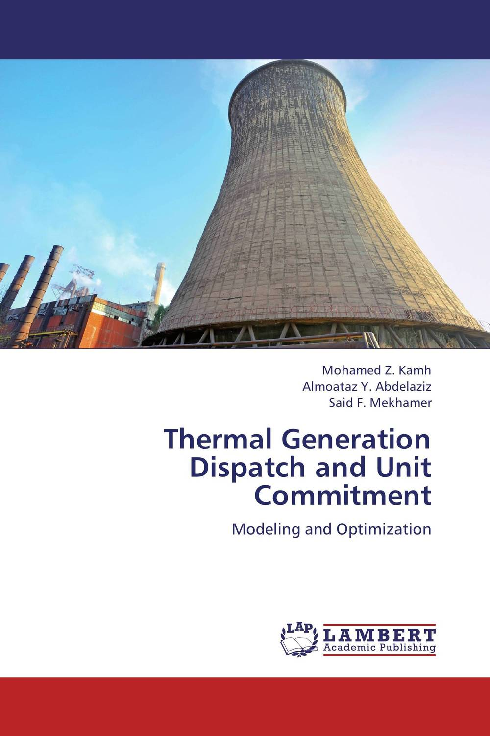 Thermal Generation Dispatch and Unit Commitment