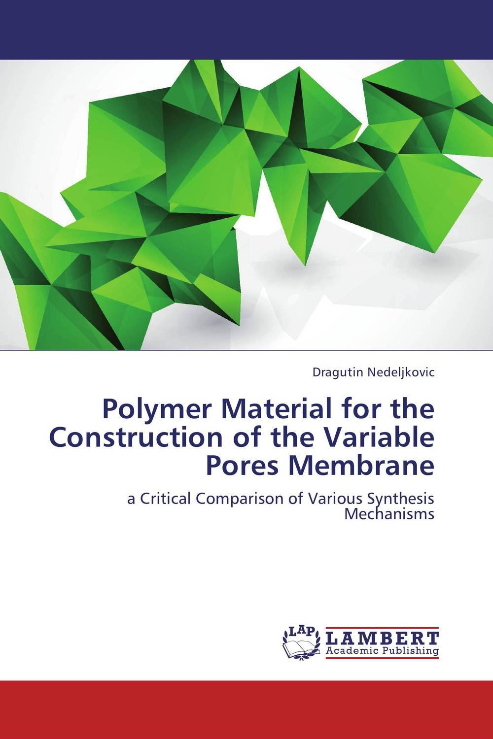 Polymer Material for the Construction of the Variable Pores Membrane