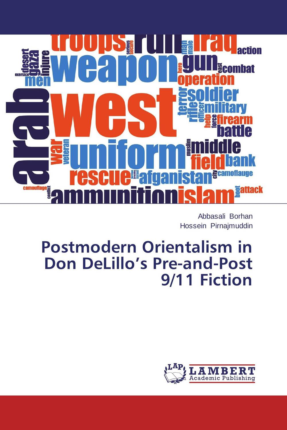 Postmodern Orientalism in Don DeLillo's Pre-and-Post 9/11 Fiction john o brien the review of contemporary fiction – claude simon 5–1