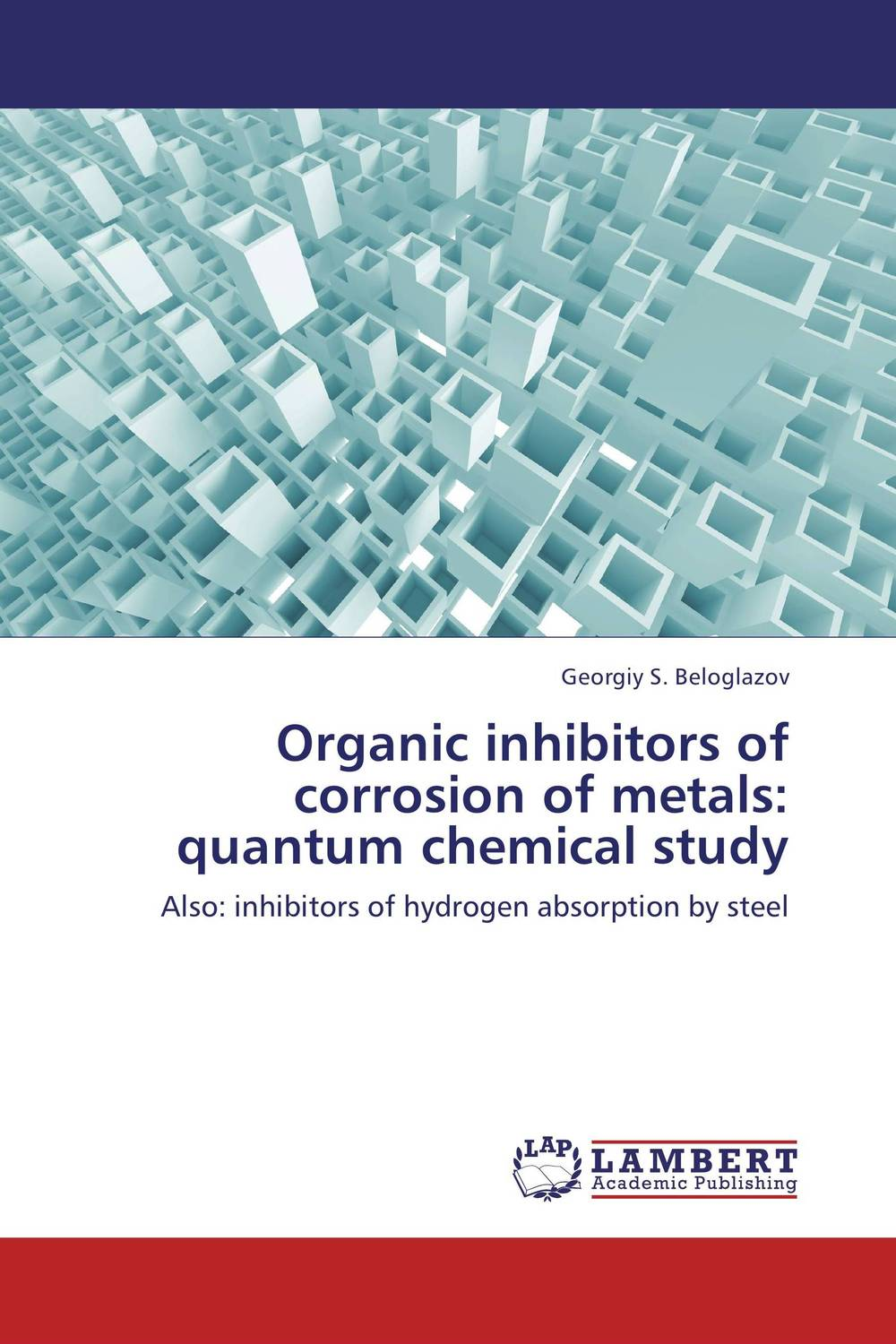 Organic inhibitors of corrosion of metals: quantum chemical study moahmed ghoniem corrosion inhibitors for archaeological copper
