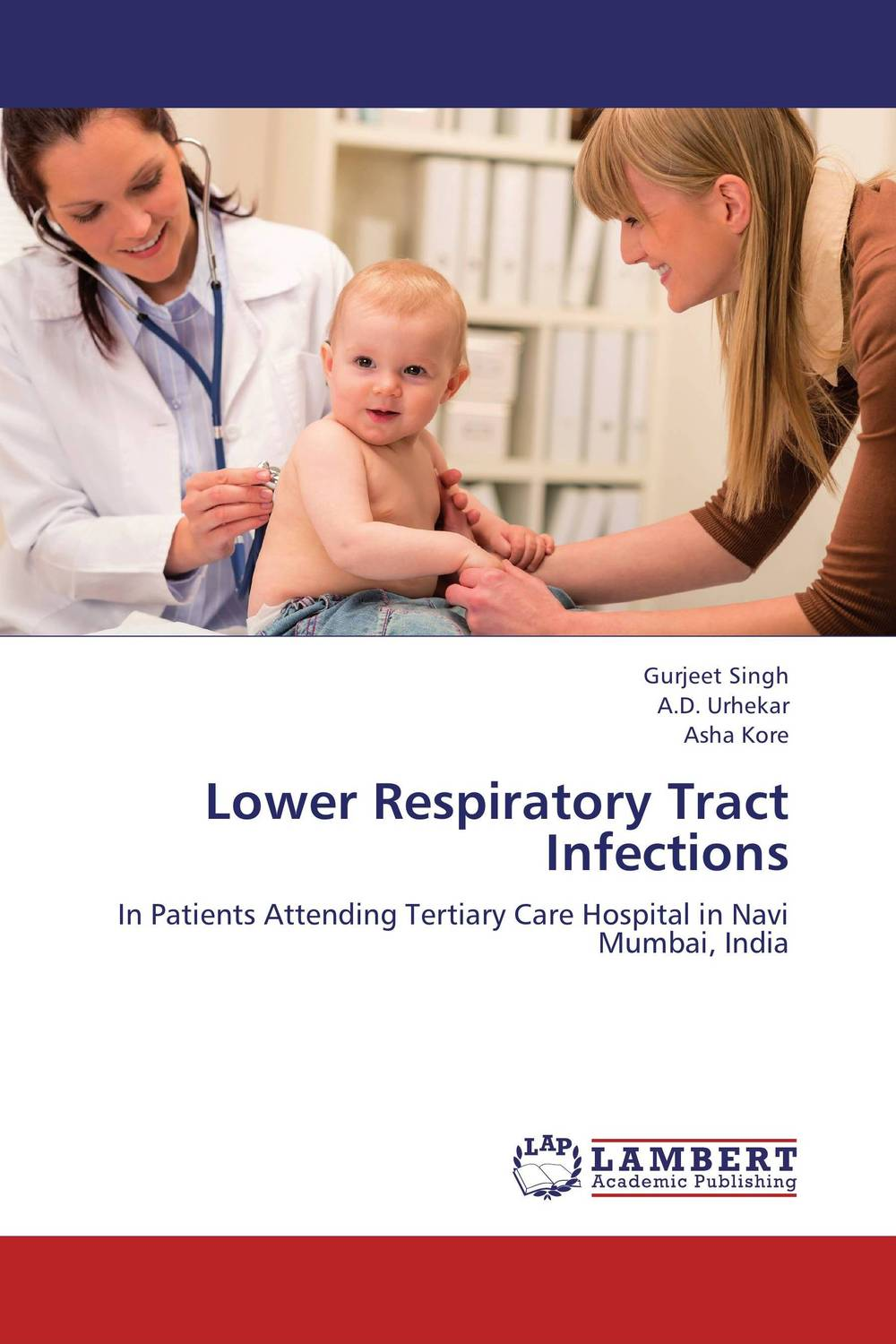 Lower Respiratory Tract Infections shyam kumar mishra antimicrobial drug resistance in lower respiratory tract infection