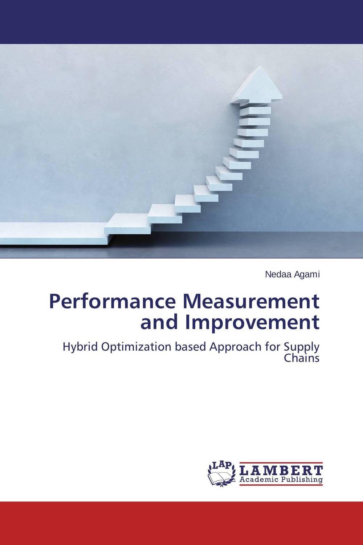 Performance Measurement and Improvement performance measurement through supply chain management