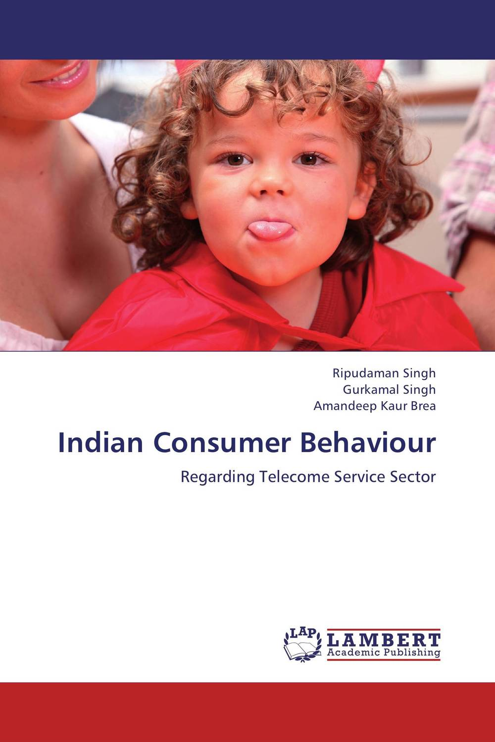 Indian Consumer Behaviour ripudaman singh gurkamal singh and amandeep kaur brea indian consumer behaviour