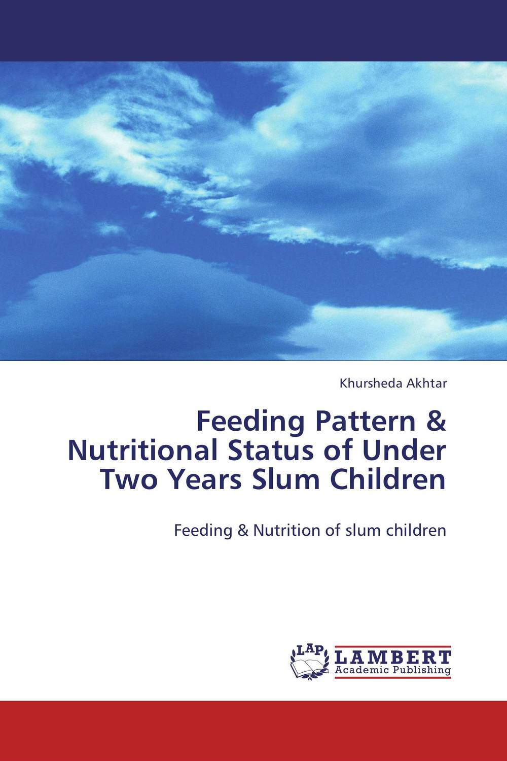 Feeding Pattern & Nutritional Status of Under Two Years Slum Children