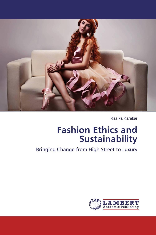 Fashion Ethics and Sustainability the counterlife