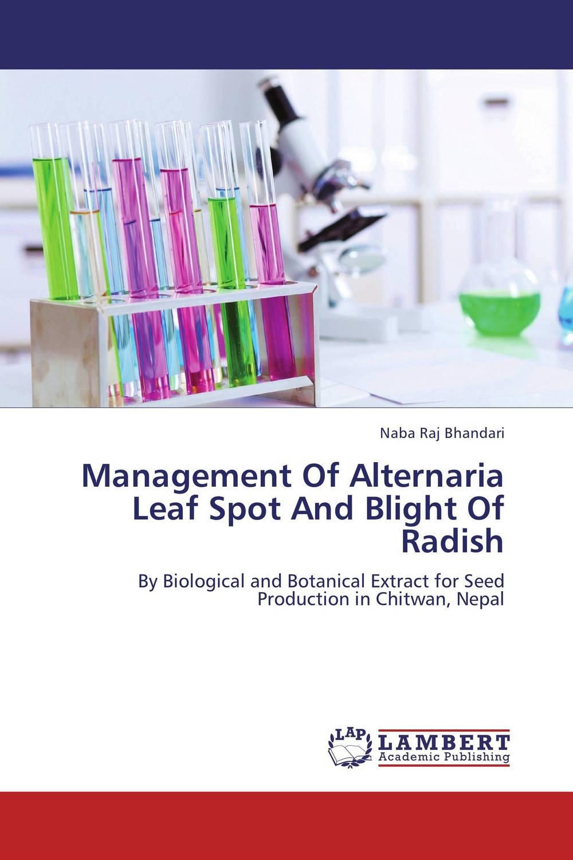 Management Of Alternaria Leaf Spot And Blight Of Radish pradeep kumar pandey and pradeep kumar shrotria sugarcane seed sett management