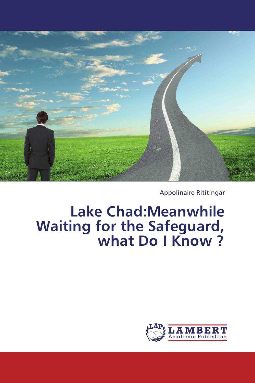 Lake Chad:Meanwhile Waiting for the Safeguard, what Do I Know ? olugbenga ademola boboye palyno geochemical study of southwestern chad basin