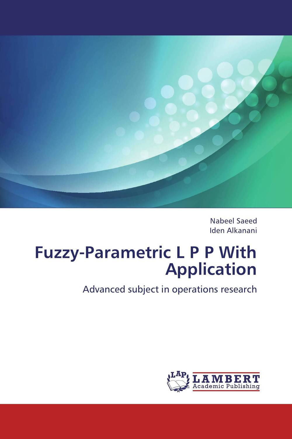Fuzzy-Parametric L P P With Application fuzzy linear regression
