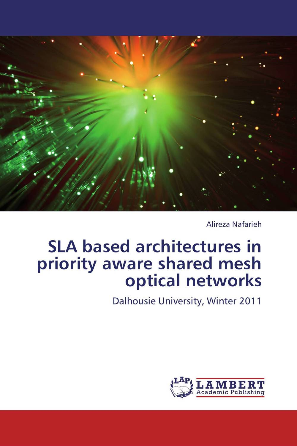 SLA based architectures in priority aware shared mesh optical networks context aware reminder system