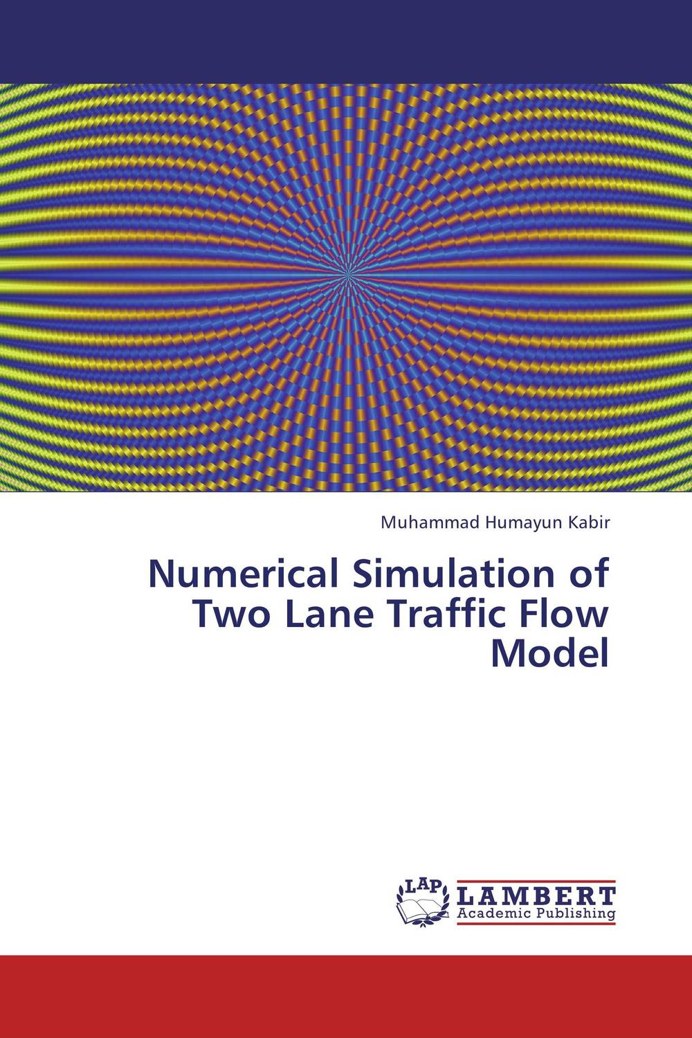 Numerical Simulation of Two Lane Traffic Flow Model amol holkundkar numerical simulation of interaction of short pulse lasers with plasma