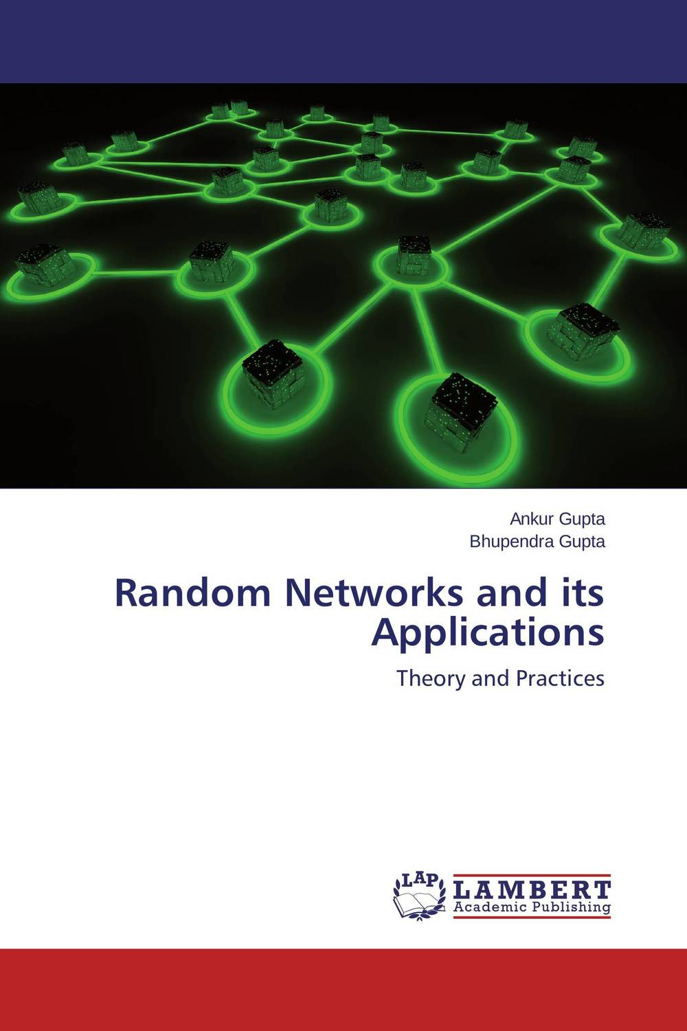 Random Networks and its Applications strong and weak graphs theory and applications
