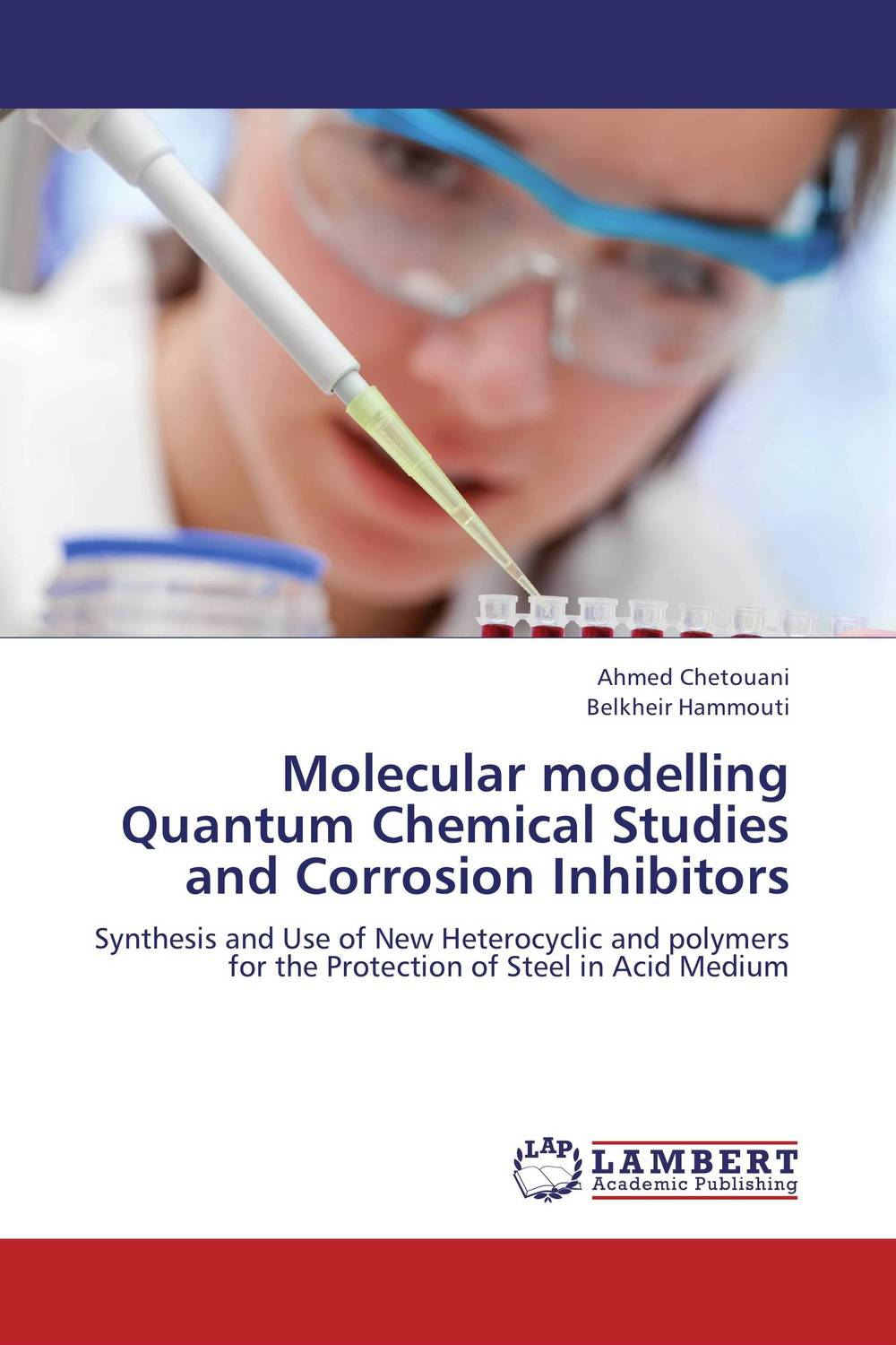 Molecular modelling  Quantum Chemical Studies and Corrosion Inhibitors eman ibrahim el sayed abdel wahab molecular genetic characterization studies of some soybean cultivars