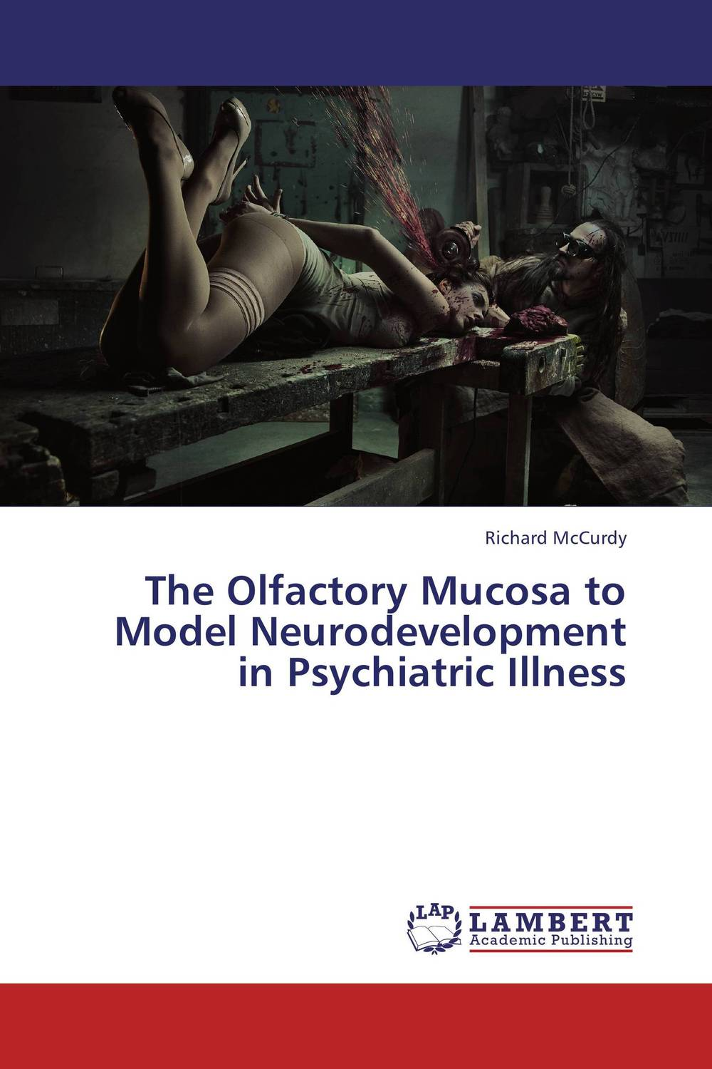 The Olfactory Mucosa to Model Neurodevelopment in Psychiatric Illness psychiatric disorders in postpartum period