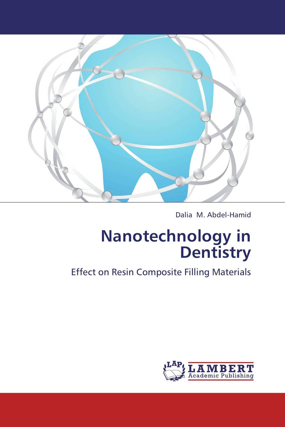 Nanotechnology in Dentistry simranjeet kaur amaninder singh and pranav gupta surface properties of dental materials under simulated tooth wear