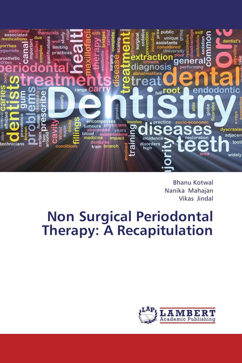 Non Surgical Periodontal Therapy: A Recapitulation chandni monga amarjit singh gill and paramjit kaur khinda periodontal regenerative therapy