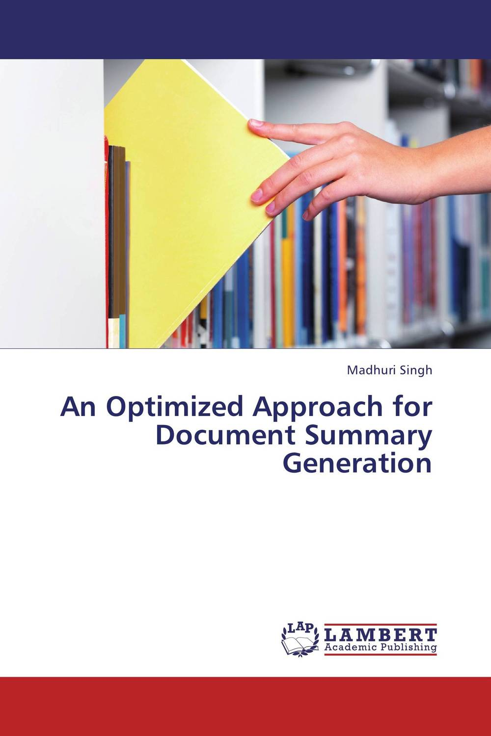 An Optimized Approach for Document Summary Generation optimized–motion planning