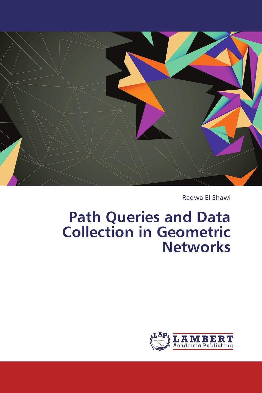 Path Queries and Data Collection in Geometric Networks higher than the eagle soars a path to everest