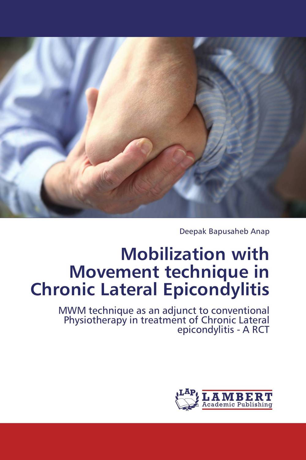 Mobilization with Movement technique in Chronic Lateral Epicondylitis a novel separation technique using hydrotropes