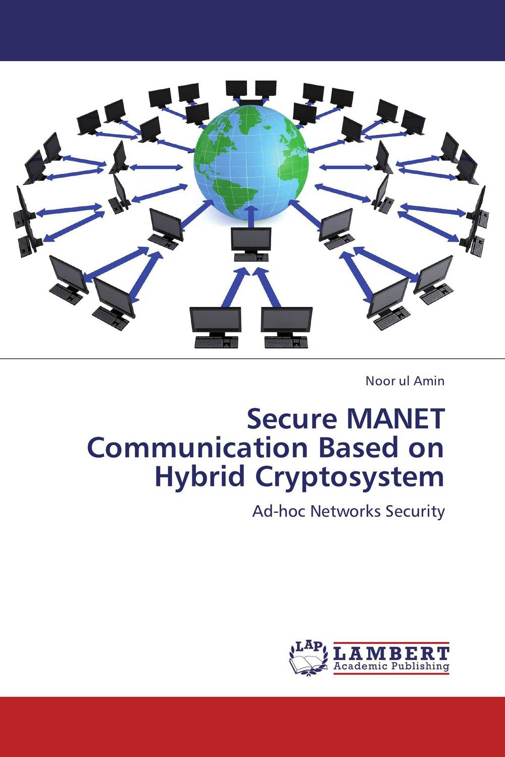 Secure MANET Communication Based on Hybrid Cryptosystem protocol discovery