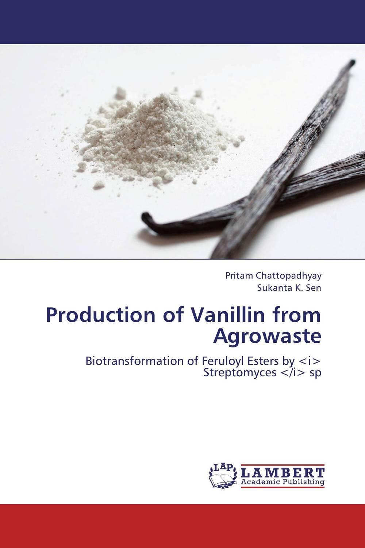 Production of Vanillin from Agrowaste purnima sareen sundeep kumar and rakesh singh molecular and pathological characterization of slow rusting in wheat