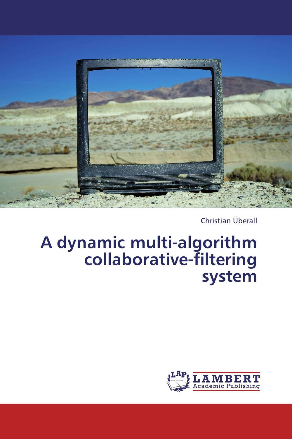 A dynamic multi-algorithm collaborative-filtering system automatic recommendation for online users