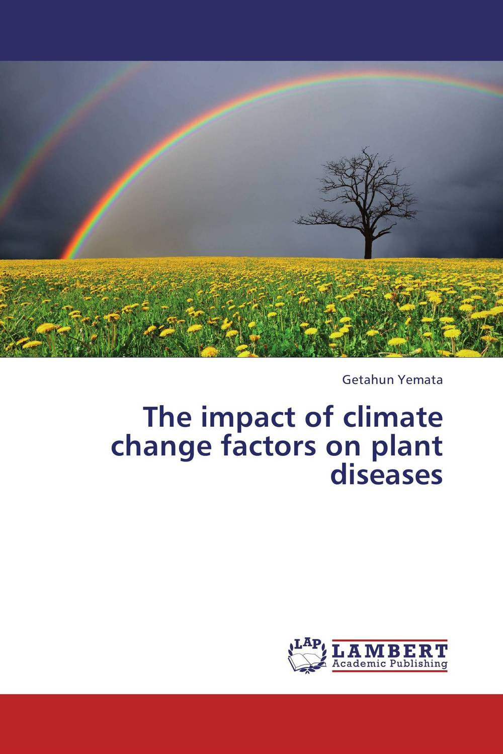 The impact of climate change factors on plant diseases a critical analysis of legal framework on climate change