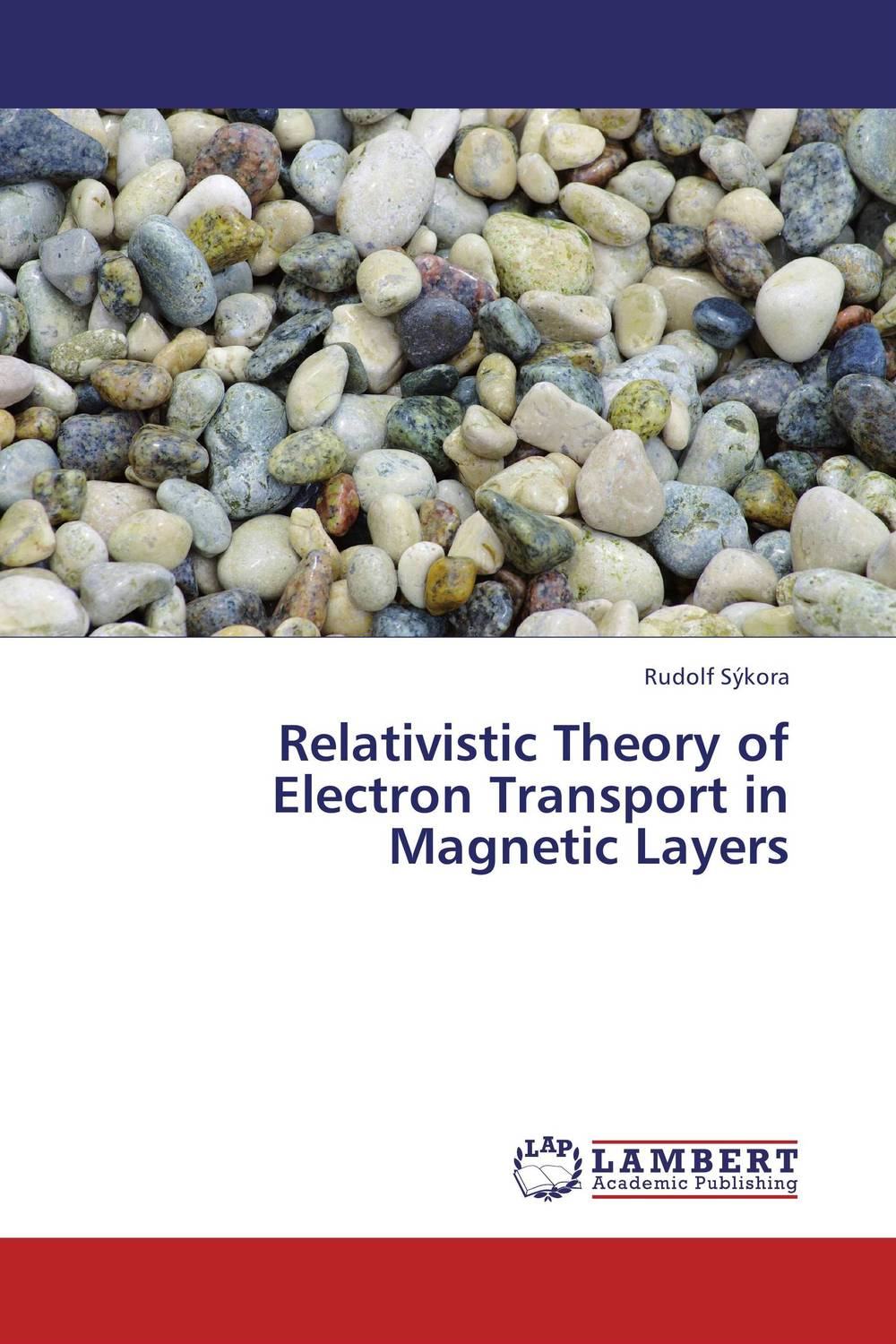 Relativistic Theory of Electron Transport in Magnetic Layers relativistic theory of electron transport in magnetic layers