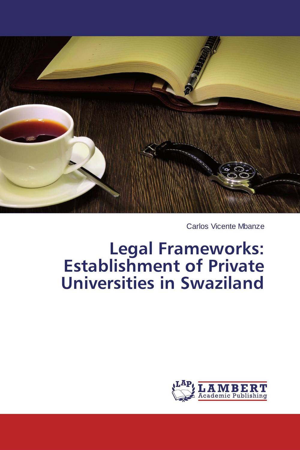 Legal Frameworks: Establishment of Private Universities in Swaziland establishment management and organization of university libraries
