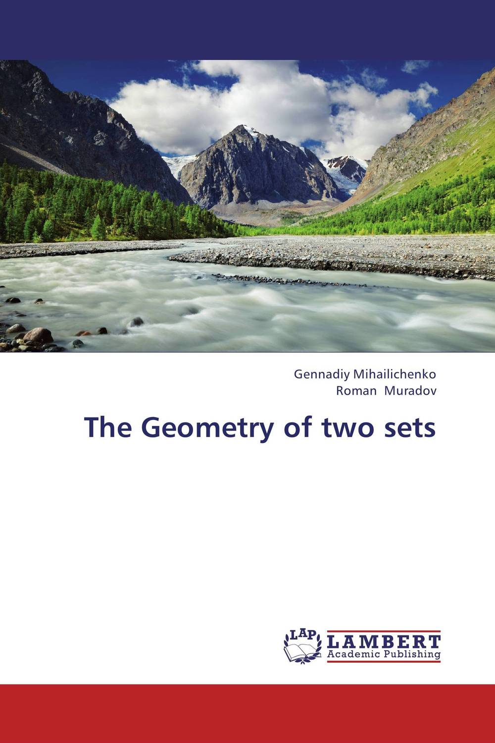 The Geometry of two sets