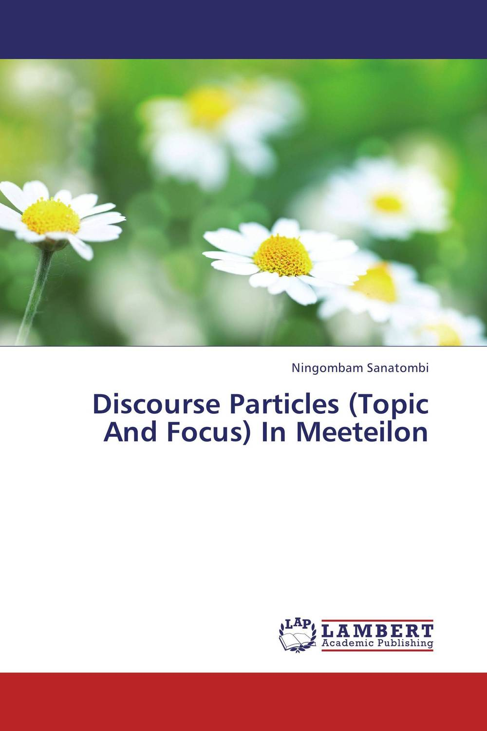 Discourse Particles (Topic And Focus) In Meeteilon внутри topic