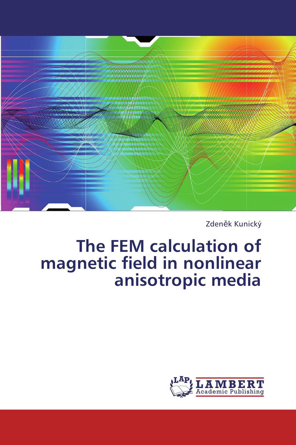The FEM calculation of magnetic field in nonlinear anisotropic media handbook of the exhibition of napier relics and of books instruments and devices for facilitating calculation