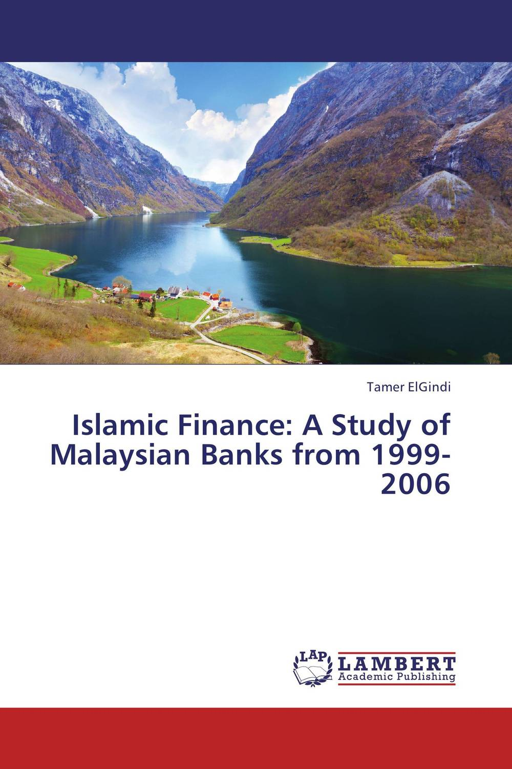 Islamic Finance: A Study of Malaysian Banks from 1999-2006 efficiency of conventional versus islamic banks