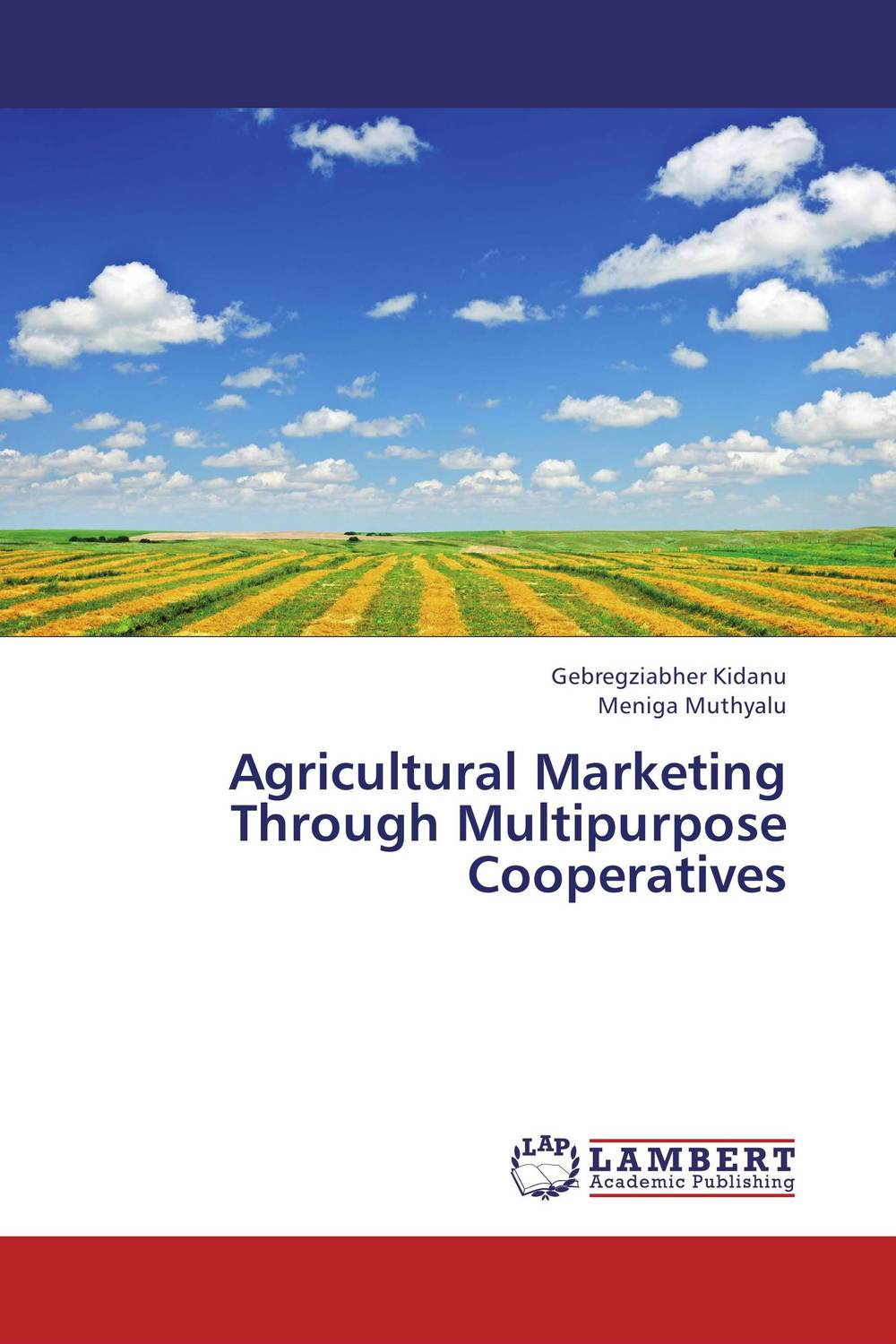Agricultural Marketing Through Multipurpose Cooperatives the role of cooperatives in community development