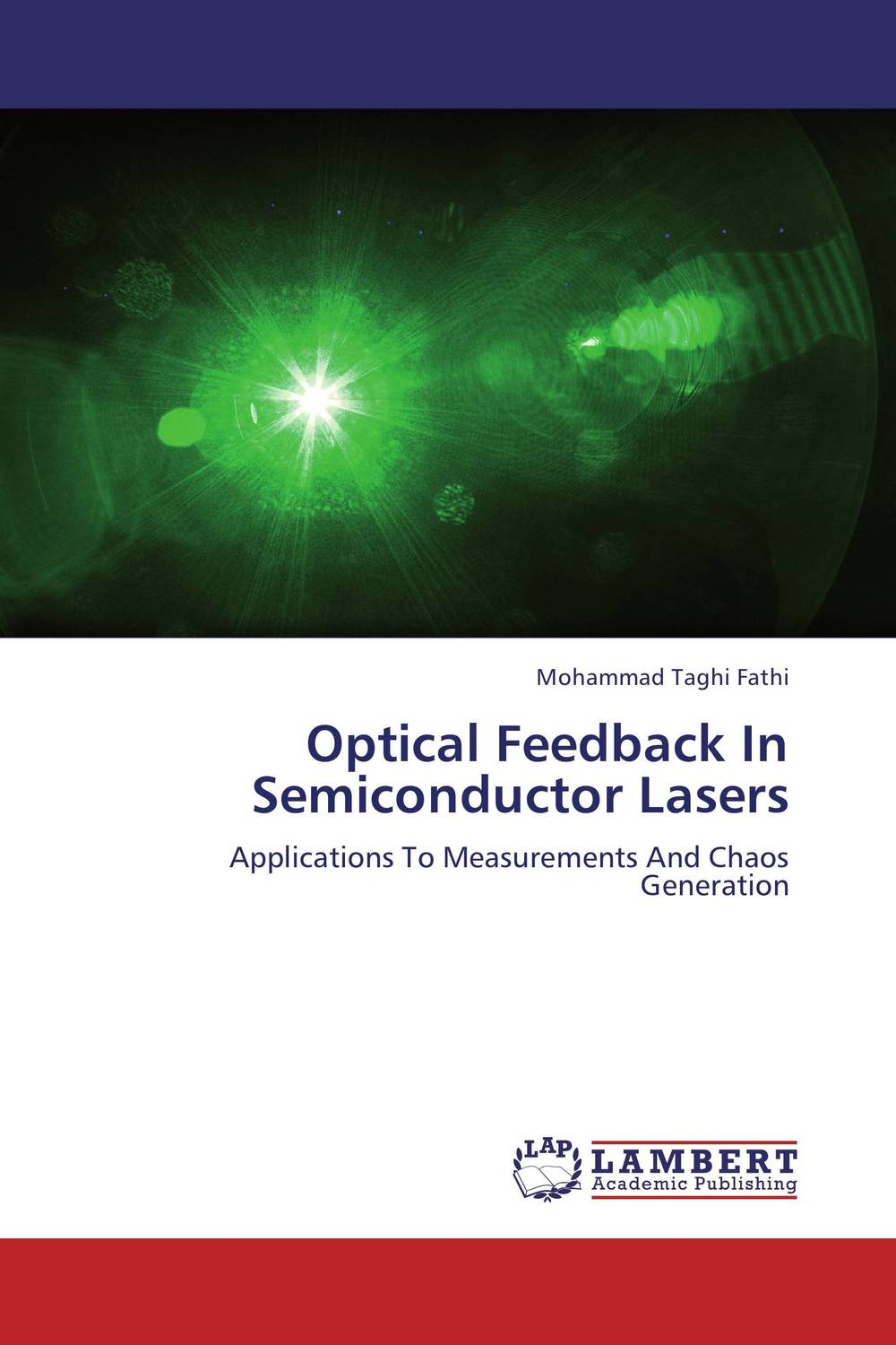 Optical Feedback In Semiconductor Lasers