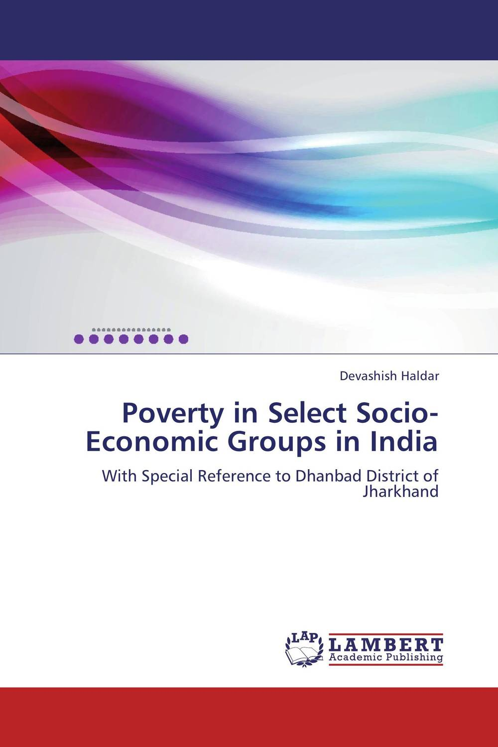 Poverty in Select Socio-Economic Groups in India bir pal singh social inequality and exclusion of scheduled tribes in india