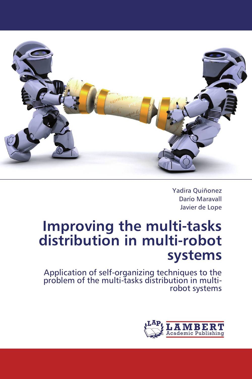 Improving the multi-tasks distribution in multi-robot systems robots in disguise 1 step changers