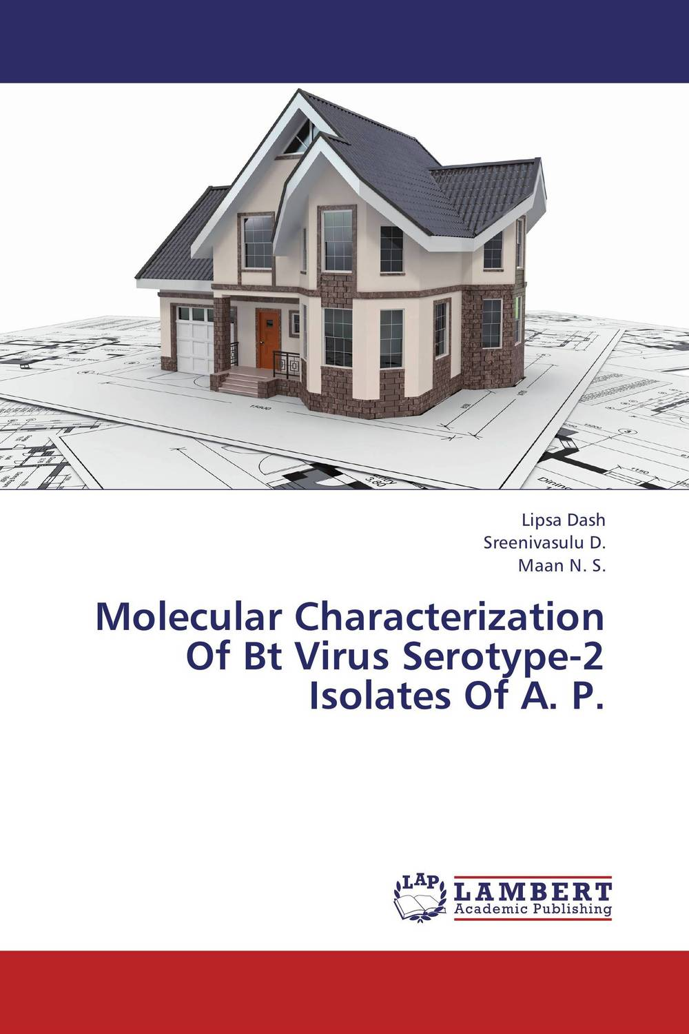 Molecular Characterization Of Bt Virus Serotype-2 Isolates Of A. P. jyoti yadav arvind kumar and lalit kumar molecular characterization of lactamase e coli and klebsiella spp